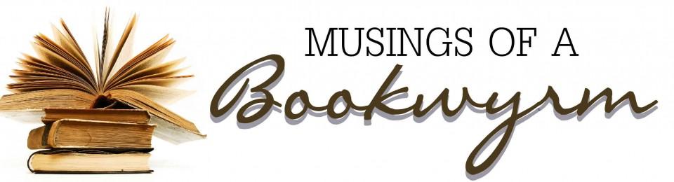 Musings of a Bookwyrm